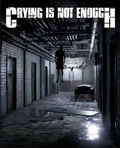 Crying is not Enough: Remastered (2018) PC | RePack by xatab