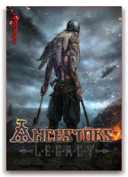 Ancestors Legacy  (v. Build 64685 (38456) ) (2018) PC | RePack by xatab